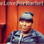 #loveforrachel