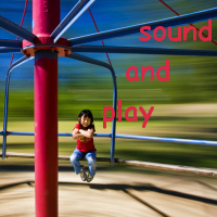 Sound and Play
