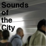 Sounds of the City forum