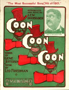 """Sheet music 'Coon Coon Coon' from 1901"" via Wikimedia, public domain"