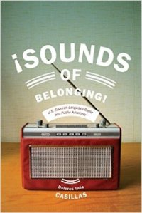 Sounds of Belonging (NYU Press, 2014)