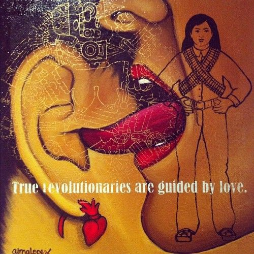 True revolutionaries are Guided by Love