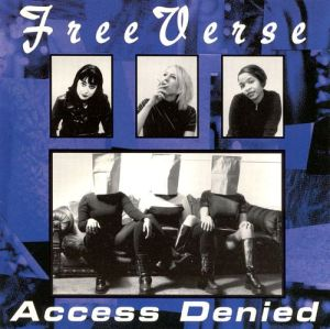"The cover of Free Verse's ""Access Denied"" album. Image used with permission by the author."