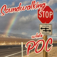 this is an image linking to our soundwalking while POC series